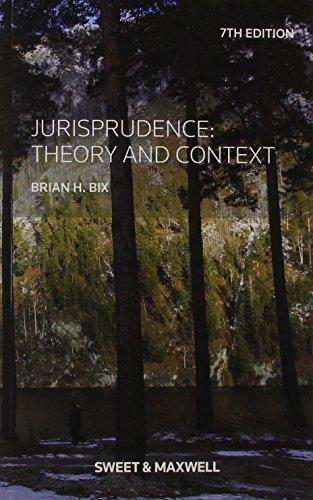 Jurisprudence: Theory and Context by Brian Bix (2015-05-21)