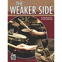 The Weaker Side