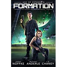 Formation: Age of Expansion - A Kurtherian Gambit Series (The Ghost Squadron Book 1) (English Edition)