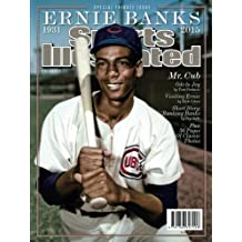 Sports Illustrated Ernie Banks Special Tribute Issue: Mr. Cub