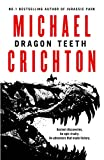 Front cover for the book Dragon Teeth by Michael Crichton