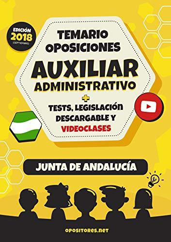 Temario Oposiciones Auxiliar Administrativo, Junta de Andalucía.: Tests, Legislación Descargable y Videoclases (Spanish Edition)