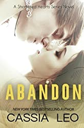 Abandon (Shattered Hearts) (Volume 5) by Cassia Leo (2014-01-27)