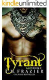 Tyrant (KING Book 2)