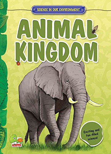 Animal Kingdom: Key stage 2 (Science in Our Environment)