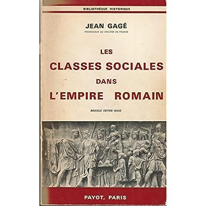 Les classes sociales dans l'empire romain. nouvelle édition revue.