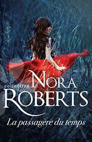 La passagère du temps (Nora Roberts) (French Edition)