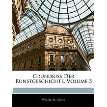 Grundriss Der Kunstgeschichte, Volume 3