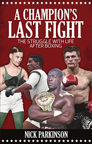 Descargar Libros Ingles A Champion's Last Fight: The Struggle with Life After Boxing Epub Libre