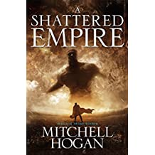 A Shattered Empire (Sorcery Ascendant Sequence)