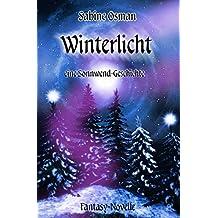 Winterlicht – eine Sonnwend-Geschichte: Fantasy-Novelle (Jahresrad 2)