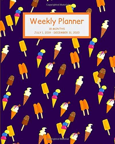 Weekly Planner: Ice cream; 18 months; July 1, 2019 - December 31, 2020; 8