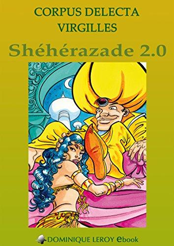 Shéhérazade 2.0 (e-ros) par Corpus Delecta