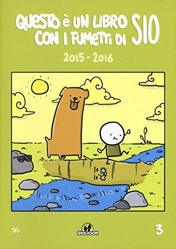 Questo è un libro con i fumetti di Sio (2015-2016): 3