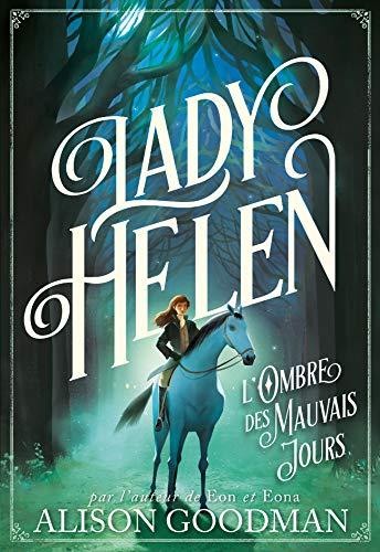 Lady Helen, 3: L'Ombre des Mauvais Jours