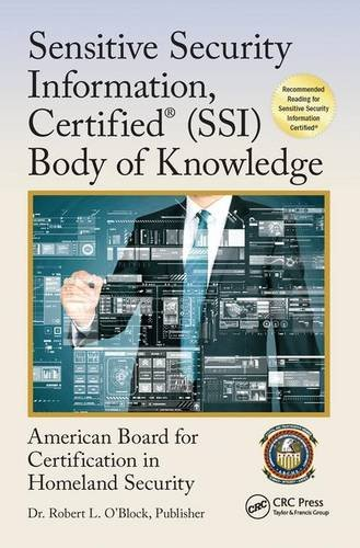 Sensitive Security Information, Certified Ssi Body of Knowledge (Center for National Threat Assessment)