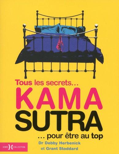 KAMA SUTRA, TOUS LES SECRETS...POUR ETRE AU TOP par Collectif