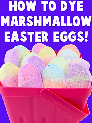 how-to-dye-marshmallow-easter-eggs