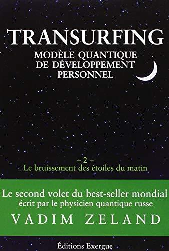 Transurfing, modèle quantique de développement personnel