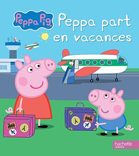 Peppa / Peppa part en vacances