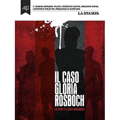 Il Caso Gloria Rosboch