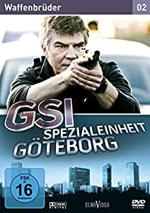 GSI - Spezialeinheit Göteborg 2: Waffenbrüder