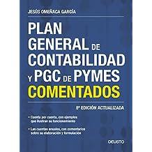 Plan General de Contabilidad y PGC de PYMES comentados: 8ª Edición actualizada