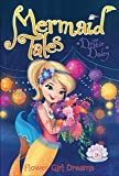Best Books For 7 Year Old Girls - Flower Girl Dreams (Mermaid Tales) Review