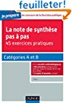 La note de synth�se pas � pas - 45 ex...