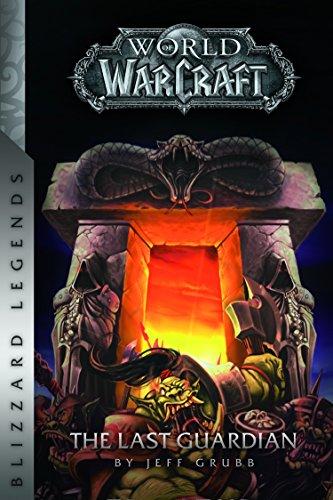 Warcraft: The Last Guardian (Blizzard Legends) por Jeff Grubb