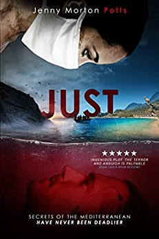 Just: A heart stopping thriller, full of emotion and twists by [Morton Potts, Jenny]