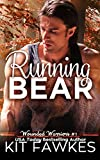 Running Bear: Volume 1 (Wounded Warriors)