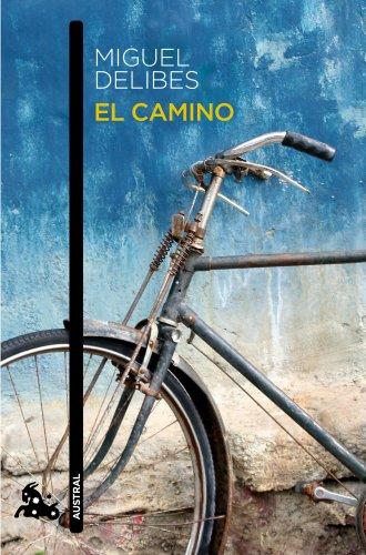 El camino (Contemporánea) por Miguel Delibes
