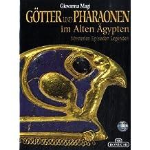 Götter und Pharaonen im alten Ägypten