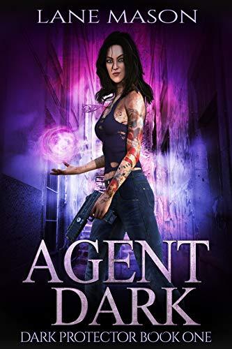 Agent Dark (Dark Protector Book 1) (English Edition) eBook: Lane ...