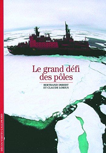 Le Grand Défi des pôles
