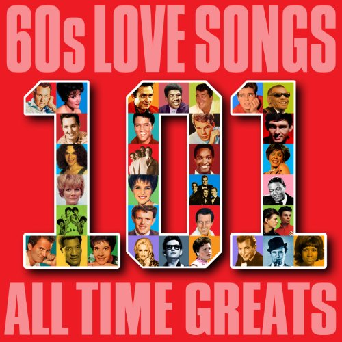 60s Love Songs - 101 All Time ...
