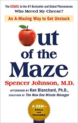 Out Of The Maze por Dr Spencer Johnson