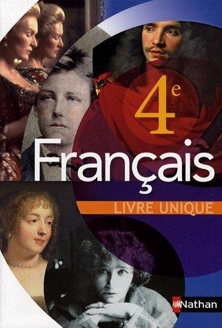 Français 4e : Livre unique