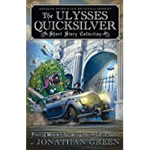 The Ulysses Quicksilver Short Story Collection (Pax Britannia)