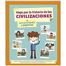 Viaje Por La Historia De Las Civilizaciones
