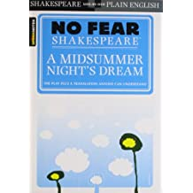 No Fear Shakespeare: A Midsummer Night's Dream (Sparknotes No Fear Shakespeare)