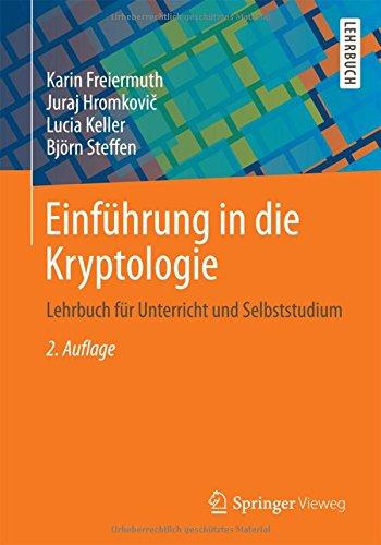 Einführung in die Kryptologie: Lehrbuch für Unterricht und Selbststudium