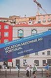 Location saisonnière au Portugal: Règlementation, obligation, licence, fiscalité,......