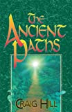 The Ancient Paths (English Edition)