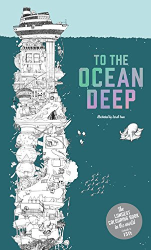 To the Ocean Deep: The Longest Coloring Book in the World por Sarah Yoon