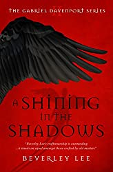 A Shining in the Shadows (Gabriel Davenport Series Book 2)