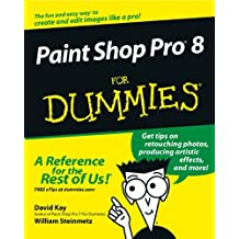 Paint Shop Pro 8 For Dummies (For Dummies (Computers))