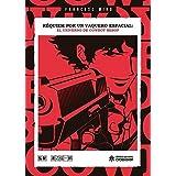 Cowboy Bebop: The Movie Edizione: Stati Uniti Reino Unido Blu ...