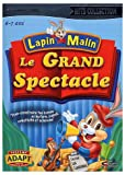 Lapin Malin - Le Grand Spectacle